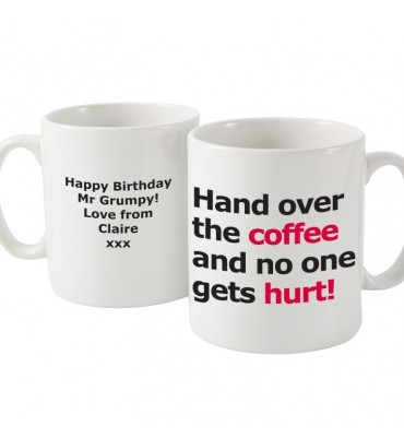Personalised Hand Over The Coffer Slogan Mug