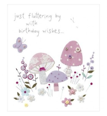 Fluttering by Birthday Card.