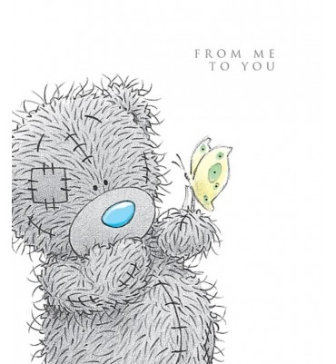 Open Tatty Teddy From Me To You Card.
