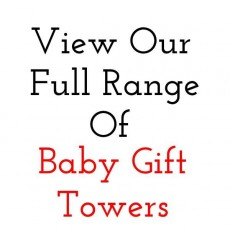 Baby gift tower - The Unique Gift Store.